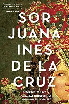 Bookstores.com: Sor Juana Inés De La Cruz: Selected Works Details