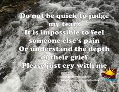Do not judge another's grief | The Grief Toolbox