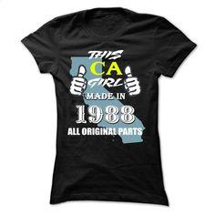 THIS CALIFORNIA GIRL MADE IN 1988 T Shirt, Hoodie, Sweatshirts - custom t shirt #fashion #clothing