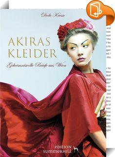 Akiras Kleider    :  Umflattert von der Heiterkeit ihres neuen Kleides wusste sie, dass ihr alles gelingen kann!