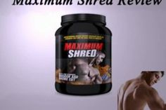 Maximum Shred will increase your efficiency to a degree you might just picture. If you wish to truly get the results you've so desperately really wanted for so long, then Maximum Shred is the solution. Maximum Shred has necessary body building substances like L-arginine and AAKG to normally improve your performance in a risk-free, efficient manner. Click this site http://maximumshredreviewsite.com for more information on Maximum Shred Ingredients.