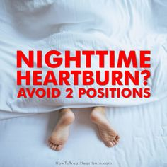 Need nighttime heartburn relief? Nighttime heartburn symptoms can bring discomfort of a sore throat, regurgitation, coughing, choking, and chronic sinus issues. Avoid these two sleep positions to prevent nighttime heartburn symptoms. Heartburn Symptoms, Reflux Symptoms, Heartburn Relief, Reflux Disease, Acid Reflux Relief