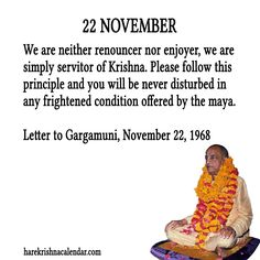 22 November For full quote go to: http://quotes.iskcondesiretree.com/22-november/ Subscribe to Hare Krishna Quotes: http://harekrishnaquotes.com/subscribe/
