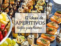 12 Ideas de aperitivos para fiestas