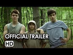 Kings of Summer Official Trailer (2013) - Nick Robinson, Gabriel Basso, ...