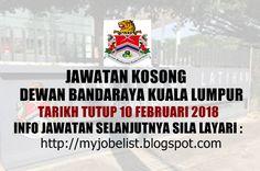Jawatan Kosong di Dewan Bandaraya Kuala Lumpur (DBKL) - 10 Februari 2018  Jawatan kosong kerajaan terkini di Dewan Bandaraya Kuala Lumpur (DBKL) Februari 2018 | Jawatan kosong terkini di Dewan Bandaraya Kuala Lumpur (DBKL) Februari 2018. Permohonan adalah dipelawa daripada warganegara Malaysia yang berkelayakan untuk mengisi kekosongan jawatan kosong terkini di Dewan Bandaraya Kuala Lumpur (DBKL) sebagai :  1. AKAUNTAN WA41 2. PENGURUS PERHUBUNGAN AWAM DAN ACARA Tarikh tutup permohonan 10…