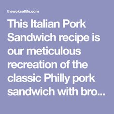 This Italian Pork Sandwich recipe is our meticulous recreation of the classic Philly pork sandwich with broccoli rabe, provolone, and plenty of peppers. Roast Pork Sandwich, Pork Roast, Italian Rolls, Ground Fennel, Reading Terminal Market, Deli Counter, Roasted Peppers, How To Dry Oregano