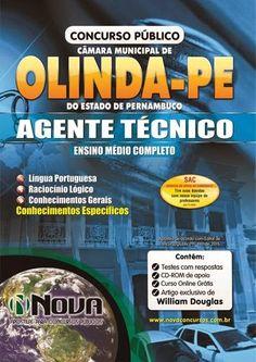 Apostila para o concurso Câmara Municipal de Olinda - Agente Técnico CB  Vagas: 13 Inscrições: até 6 de abril de 2015 Salário: R$1.400,00 Taxa de Inscrição: R$75,00 Provas da primeira etapa: 11 de maio de 2015