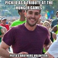 """And I'd like to add, """"And Peeta didn't hold it against him."""""""