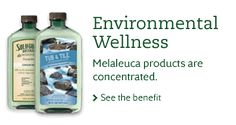 Melaleuca the Wellness Company provides anything you can find at your local store except it's of a better value than the grocery store brands. All Organic/Natural Products!