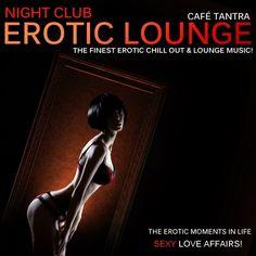 Album cover Night Club Erotic Lounge, Vol. 2 - Sexy Love Affairs