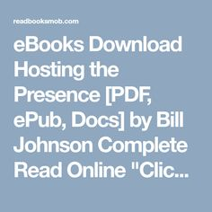 Eline mhdknmkj on pinterest ebooks download hosting the presence pdf epub docs by bill johnson complete fandeluxe Images