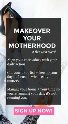 Makeover your motherhood with Allie Casazza.  Webinar, minimalism, purge, simple, simplify, minimalist, parenting