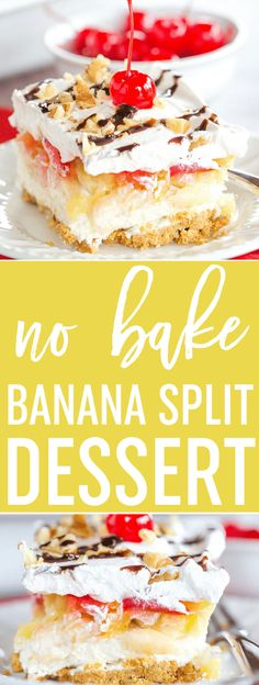 No Bake Banana Split Dessert is a classic! Layers of graham cracker crust cream cheese filling banana pineapple strawberries whipped cream nuts chocolate & a cherry on top! Pudding Desserts, No Bake Desserts, Easy Desserts, Delicious Desserts, Cheesecake Desserts, Raspberry Cheesecake, Cool Whip Desserts, Cheesecake Bites, Baking Desserts