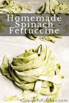 Homemade Spinach Fettuccine