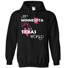 Just A Minnesota Girl In A Texas World T Shirts, Hoodie