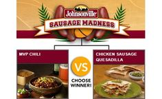 MVP Chili vs. Chicken Sausage Quesadilla - Check out the bracket on Facebook! --> http://on.fb.me/sausagemadness