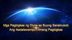 Mga Pagbigkas ng Diyos sa Buong Sansinukob - Ang Ikadalawampu't-limang P. Christian Families, Christian Movies, Tagalog, Worship Songs, Day