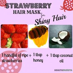 Your hair is going to shine with vitality -- DIY Strawberry Hair Mask.