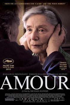 Amour by Michael Haneke. Brilliant acting in a painful, heartbreaking yet beautiful love story of an elderly couple and the consequences of a stroke.