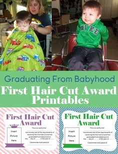 Graduating From Babyhood - First Hair Cut Award with Printable Certificates