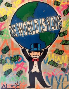 Alec Monopoly - The world is yours - Eden Fine Art Gallery