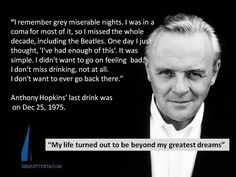 Anthony Hopkins - sober celebrity. We celebrate everyone's sobriety, but we are grateful for the role modelling of some of our favorite celebs - living sober is awesome! Click here for more about private pay, holistic, 12 step drug rehab in Panama. https://www.serenityvista.com
