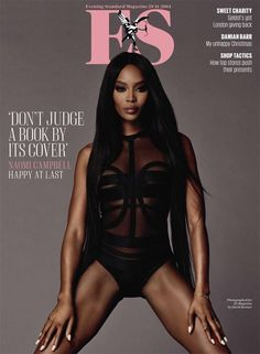 No More Miss Nasty--Supermodel Naomi Campbell serves fierceness from head  to toe in the latest cover story from Evening Standard. The British beauty  poses 5004de8f7