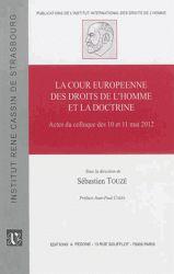 La Cour européenne des droits de l'homme et la doctrine