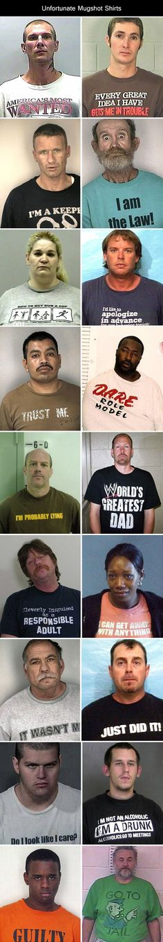 Funny pictures about Unfortunate Mugshot Shirts. Oh, and cool pics about Unfortunate Mugshot Shirts. Also, Unfortunate Mugshot Shirts. Funny Shit, Haha Funny, Funny Cute, Funny Stuff, Funny Things, Funny Memes, Silly Jokes, Crazy Things, Random Stuff