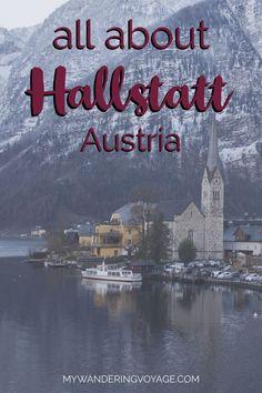 All about Hallstatt, Austria. My Wandering Voyage Travel Blog. Travel in Europe.