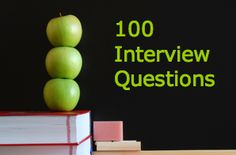 100 #Teacher Interview Questions  Hopefully I'll need to answer these soon