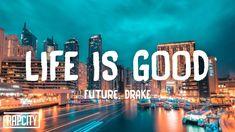 Future - Life Is Good (Lyrics) ft. Drake Wallpapers, Rap City, Cool Lyrics, Popular Music, Life Is Good, Songs, Future, Wallpaper Ideas, Musica