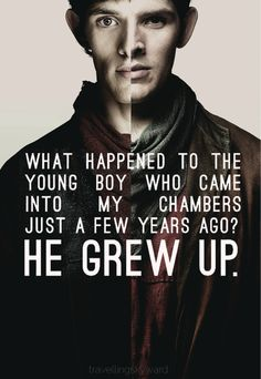 Merlin grew up