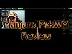Manjaro PekWM Review - YouTube