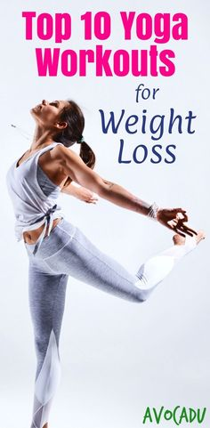 Lose weight with these top 10 yoga workout videos | Yoga workouts for weight loss will help strengthen your muscles and improve your flexibility | http://avocadu.com/yoga-workout-videos-to-lose-weight/