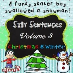 {50% off for 48hrs} Silly Sentences - Silly Sentences {Volume 3 - Christmas & Winter Themed} - great to incorporate into your  Christmas Activities, literacy centers, Daily 5, independent or group work.This silly sentences pack is sure to get your kids laughing and they will have a ball mixing and matching various sentence beginnings to endings to create funny sentences.Wouldn't you laugh, writing some of these silly sentences:A skinny Santa Claus swam like a mermaid.