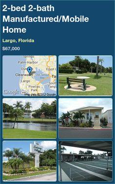 2-bed 2-bath Manufactured/Mobile Home in Largo, Florida ►$67,000 #PropertyForSale #RealEstate #Florida