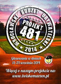 Zagłosuj na nasz projekt Baseballowy w ramach WBO 2014 - nr 481! Link do głosowania: bit.ly/1x30rvn o projekcie: http://boiskomarzen.pl