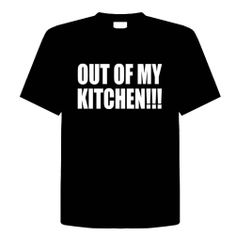 OUT OF MY KITCHEN!!! Funny T-Shirt Novelty Kitchen, Cooking, Chef, Adult Tee Shirt Size (L) Large; Great Gift Idea for Mens, Youth, Teens, Adults