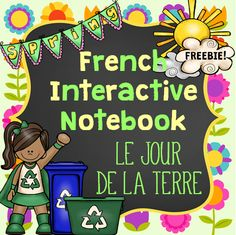 FREEBIE - LE JOUR DE LA TERRE! This file is part of a complete Earth Day Interactive Notebook. This freebie includes a total of 3 activities/templates. This product can be used any time during the year when learning about energy conservation, the environment or spring. This freebie is part of a larger package!