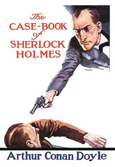 The Case-Book of Sherlock Holmes (book cover)