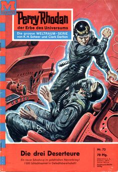 """Perry Rhodan - No. 73: Renegades Of The Future - by Kurt Mahr: Cover artwork by """"Johnny"""" Bruck: Was US issue #65"""