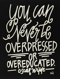 Black 'Never Be Overdressed' Wall Sign