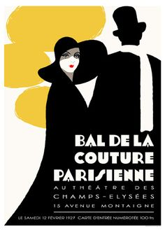 Parisian style of the 1920s was all about elegance and simplicity http://www.dieselpunks.org/photo/bal-de-la-couture-parisienne-poster?context=album=3366493%3AAlbum%3A192325