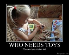 Who Needs Toys - Demotivational Poster