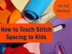 Sewing With Kids: Training Wheels Build Hand Sewing Confidence