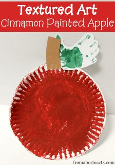 Textured art for preschoolers - Cinnamon Painted Apple
