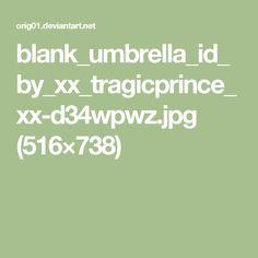 blank_umbrella_id_by_xx_tragicprince_xx-d34wpwz.jpg (516×738)