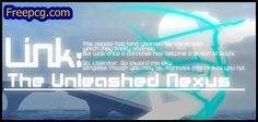 Link The Unleashed Nexus Free Download PC Game